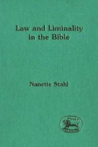 Law and Liminality in the Bible (JSOT Supplement)