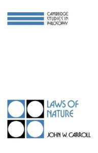 Laws of Nature (Cambridge Studies in Philosophy)