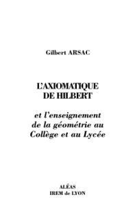 L'axiomatique de Hilbert et l'enseignement de la geometrie au collГЁge et au lycee)
