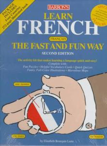 Learn French the Fast and Fun Way (Barron's Fast and Fun Way Language Series) (French Edition)