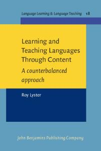 Learning and Teaching Languages Through Content: A counterbalanced Approach (Language Learning & Language Teachning)