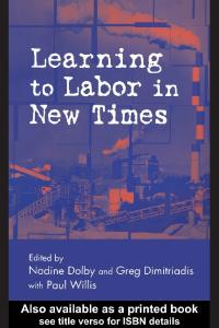 Learning to Labor in New Times (Critical Social Thought)