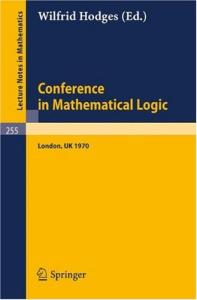 Lecture Notes in Mathematics. Conference in Mathematical Logic - London '70
