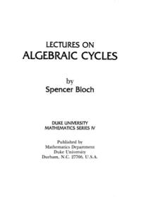 Lectures on Algebraic Cycles (Duke University mathematics series ; 4)