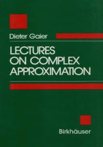 Lectures on Complex Approximation