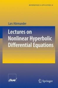 Lectures on Nonlinear Hyperbolic Differential Equations (Mathématiques et Applications)