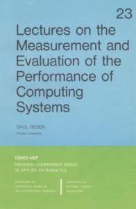 Lectures on the measurement and evaluation of the performance of computing systems