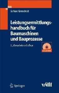 Leistungsermittlungshandbuch fur Baumaschinen und Bauprozesse, 3. Auflage