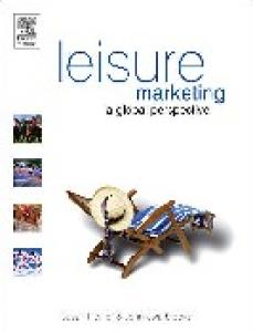 Leisure Marketing: A Global Perspective