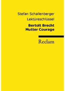 Lektüreschlüssel: Bertolt Brecht - Mutter Courage