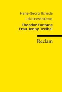 Lektureschlussel: Theodor Fontane - Frau Jenny Treibel