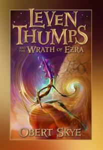 Leven Thumps and the Wrath of Ezra (Leven Thumps)