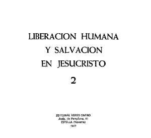 Liberacion Humana y Salvacion en Jesucristo, 2