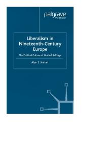 Liberalism in Nineteenth-Century Europe: The Political Culture of Limited Suffrage