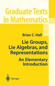 Lie Groups, Lie Algebras, and Representations: An Elementary Introduction: 222