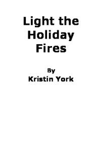 Light the Holiday Fires