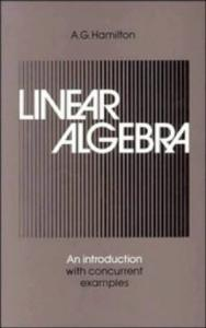 Linear Algebra: An Introduction with Concurrent Examples