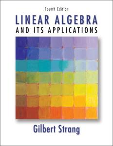Linear Algebra and Its Applications, Fourth Edition