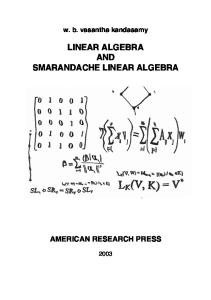 LINEAR ALGEBRA AND SMARANDACHE LINEAR ALGEBRA