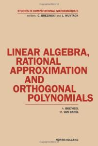 Linear Algebra, Rational Approximation and Orthogonal Polynomials