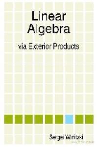 Linear Algebra via Exterior Products
