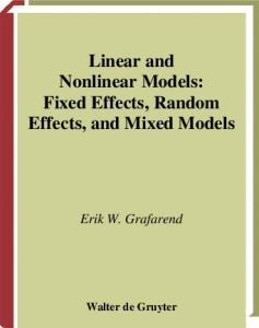 Linear and Nonlinear Models: Fixed Effects, Random Effects, and Mixed Models