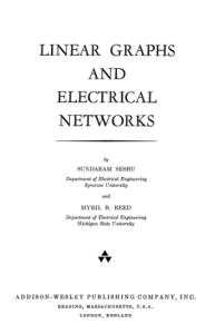 Linear Graphs and Electrical Networks