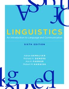 Linguistics: An Introduction to Language and Communication, Sixth Edition