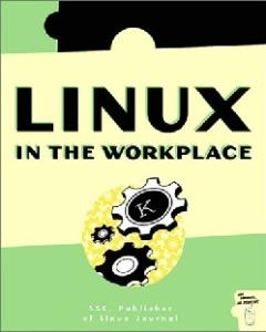Linux in the Workplace