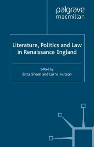 Literature, Politics and Law in Renaissance England (Language, Discourse, Society)