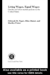 Living Wages, Equal Wages (Routledge Advances in Feministeconomics, 1)