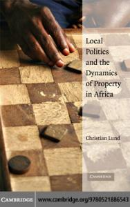 Local Politics and the Dynamics of Property in Africa