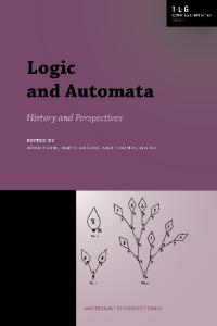 Logic and Automata: History and Perspectives (AUP - Texts in Logic and Games)
