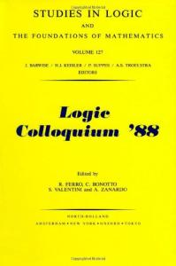 Logic Colloquium '88 (Studies in Logic and the Foundations of Mathematics)