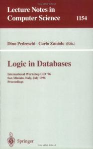 Logic in Databases: International Workshop LID '96, San Miniato, Italy, July 1 - 2, 1996. Proceedings