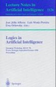Logics in Artificial Intelligence: European Workshop, Jelia '96, Evora, Portugal, September 30 - October 3, 1996, Proceedings