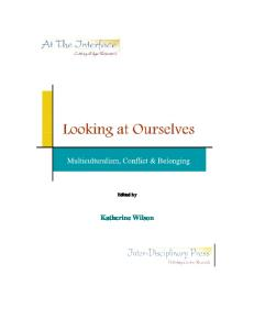 Looking at Ourselves: Multiculturalism, Conflict & Belonging