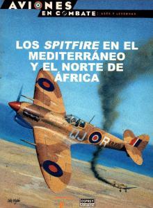 Los Spitfire En El Mediterraneo y El Norte de Africa
