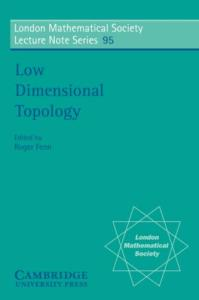 Low Dimensional Topology (London Mathematical Society Lecture Note Series)