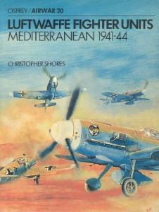 Luftwaffe Fighter Units: Mediterranean 1941-44