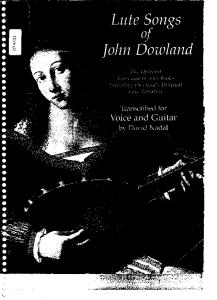 Lute Songs of John Dowland - Transcribed for Voice and Guitar
