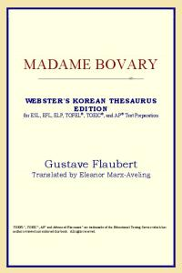 Madame Bovary (Webster's Korean Thesaurus Edition)