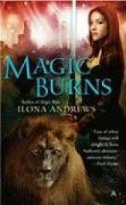 Magic Burns (Kate Daniels, Book 2)