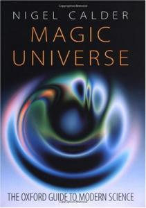 Magic Universe: The Oxford Guide to Modern Science