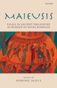 Maieusis: Essays on Ancient Philosophy in Honour of Myles Burnyeat