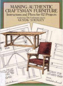 Making Authentic Craftsman Furniture: Instructions and Plans for 62 Projects (Dover books on woodworking & carving)