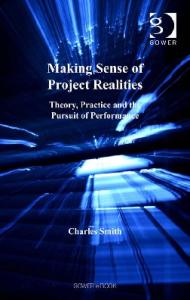 Making Sense of Project Realities