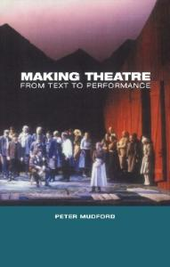 Making theatre: from text to performance
