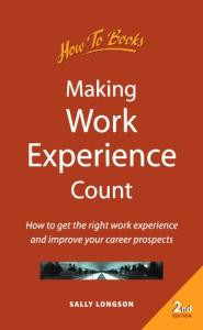 Making Work Experience Count (How-to)