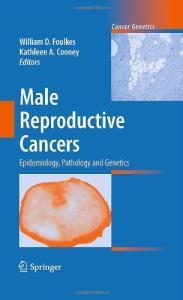 Male Reproductive Cancers: Epidemiology, Pathology and Genetics (Cancer Genetics)
